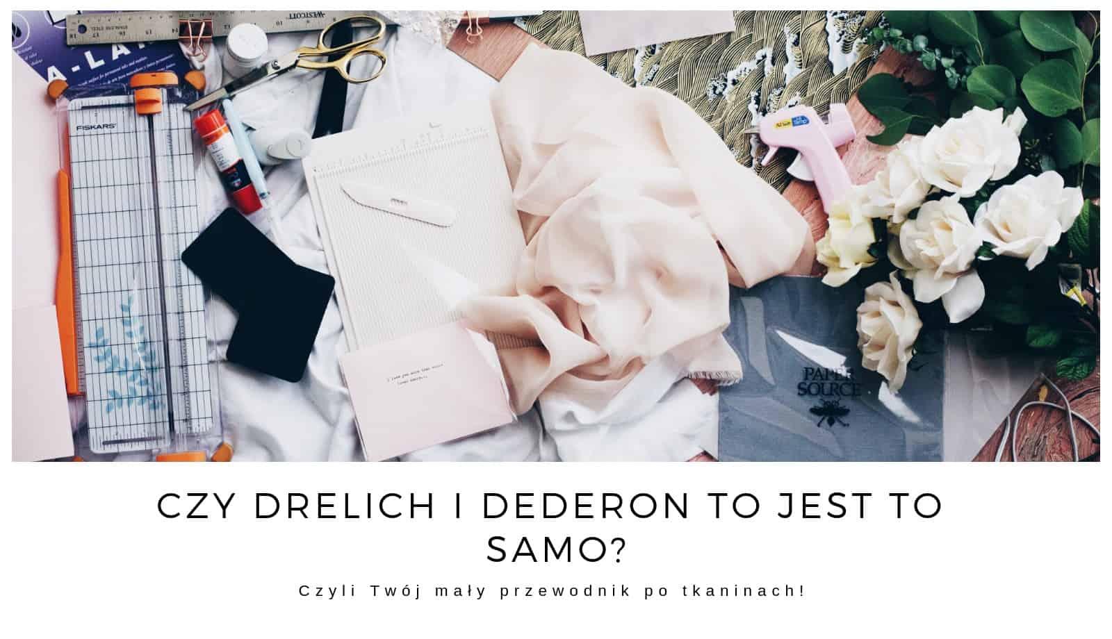 Czy-dederon-i-drelich-to-jest-to-samo
