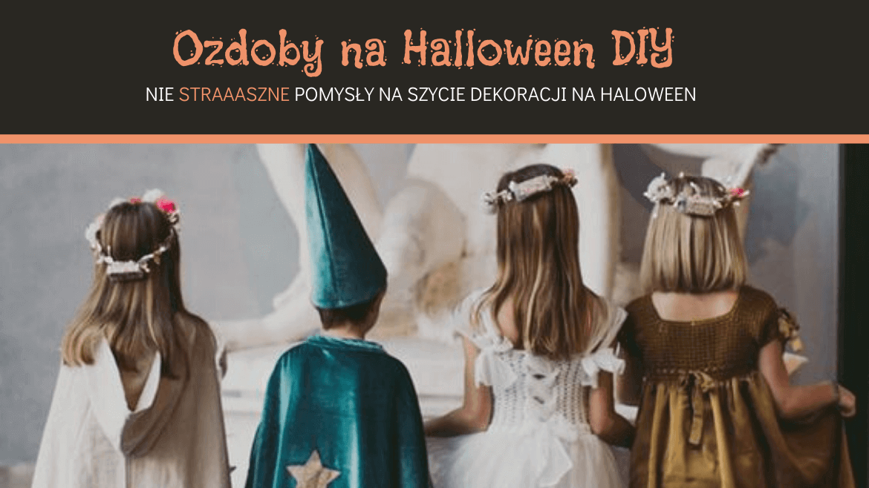 Ozdoby na Halloween DIY