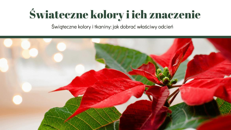 Tkaniny i kolory świąteczne: symbole i tradycje